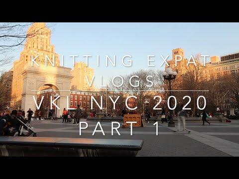 Knitting Expat Vlogs - Vogue Knitting Live NYC 2020 - Part 1