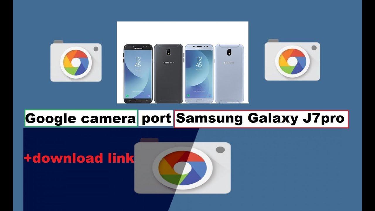 Google Camera Port for J7pro