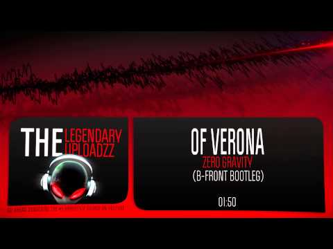 Of Verona - Zero Gravity (B-Front Remix) [FULL HQ + HD FREE RELEASE]