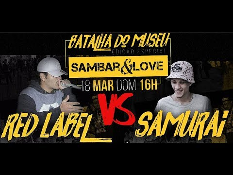 Samurai RJ vs Red Label Batalha de Rap do Museu ft Sambar&Love 1 fase