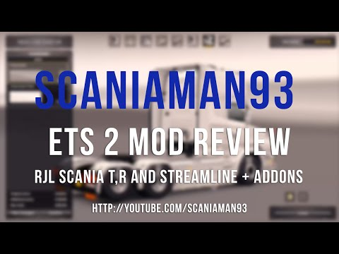 ETS 2 | RJL Scania T Cab and Addons Mod Review