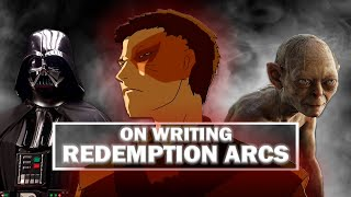 On Writing: Redemption Arcs!