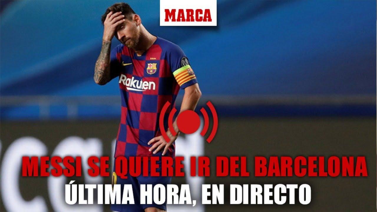 Leo Messi se quiere ir del Barcelona, última hora en DIRECTO