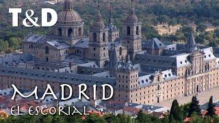 Madrid Tourist Guide: El Escorial - Travel & Discover