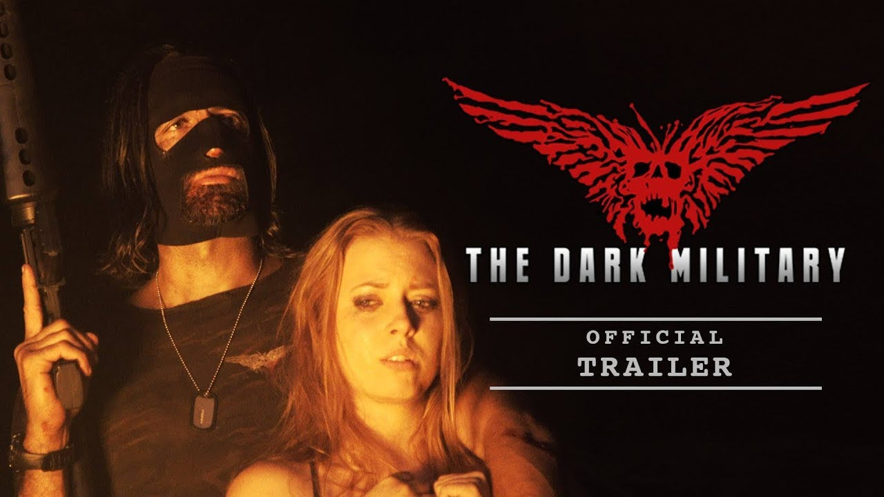 The Dark Military (Official Trailer 2019)