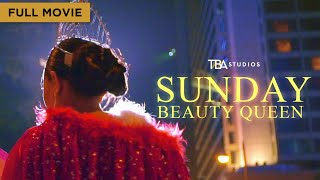 Sunday Beauty Queen | Full Movie | Babyruth Villarama | TBA Studios
