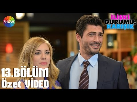 İlişki Durumu: Karışık 13.Bölüm Özet Video videó letöltés