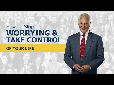 How to Stop Worrying and Take Control of Your Life