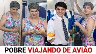 POBRE Viajando de Avião - Parte 2