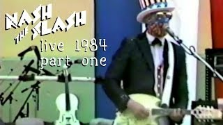 Nash The Slash live 1984 part 1