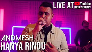 Andmesh Kamaleng Hanya Rindu Live YouTube Music Sessions
