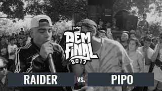 RAIDER vs. PIPO: Octavos - DEM Final Season 2017