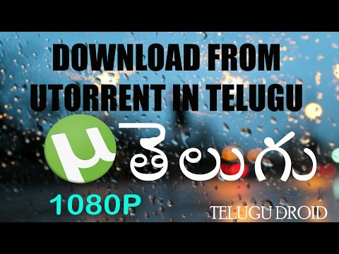 What is utorrent and how to download from utorrent in telugu TELUGU DROID