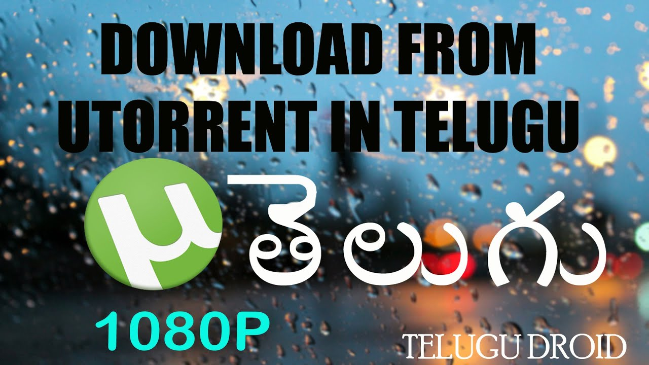 What Is Utorrent And How To Download From Utorrent In Telugu [telugu Droid]