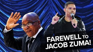 Bidding Farewell To Jacob Zuma! - TREVOR NOAH (compilation from over the years)