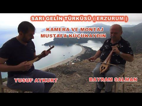 SARI GELİN TÜRKÜSÜ / BAYRAM SALMAN