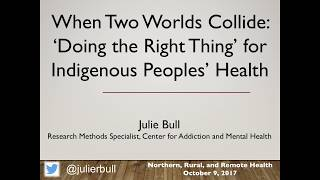 Northern, Rural, and Remote Health Conference 2017, Julie Bull Plenary