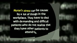 Nurses and Their Stress Levels