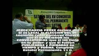 jorge el traidor garcia perez legitima elección de Leonardo Cesar Gutiérrez Chavez