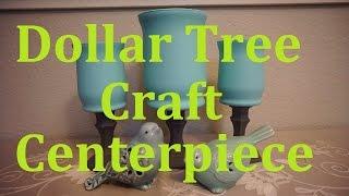 Dollar Tree Craft   Centerpiece