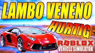 LAMBORGHINI VENENO - VEHICLE SIMULATOR - DANSK ROBLOX - [#17]