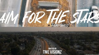 ThekidGhost- Aim For The Stars(Dir. By T.M.E Visionz) #Ghost