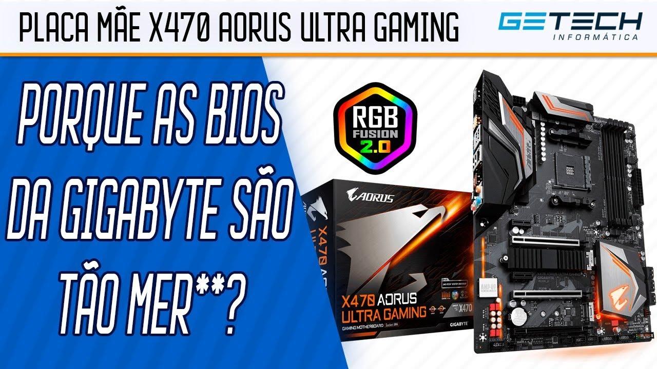 Reparo Placa Mãe Gigabyte X470 Aorus Ultra Gaming - BIOS da Gigabyte é uma  MER**!!!!