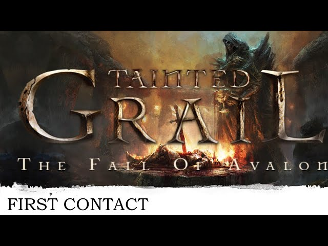 [FR] Tainted Grail - First Contact - Très Early