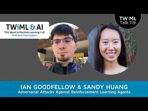 Ian Goodfellow & Sandy Huang Interview - Adversarial Attacks Against Reinforcement Learning Agents