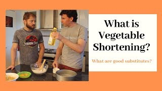 What is Vegetable Shortening?