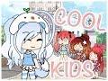 Download Cool Kids || GLMV