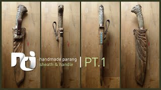 Hand-carved Parang sheath and handle - Part 1