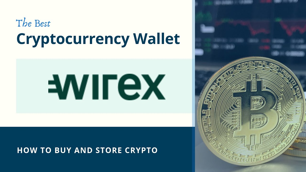 The Best Cryptocurrency & Bitcoin Wallet - How to Buy Bitcoin ✔️ Wirex Review