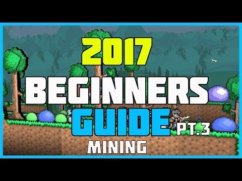 Terraria Beginner's Guide 2017- Mining Methodology