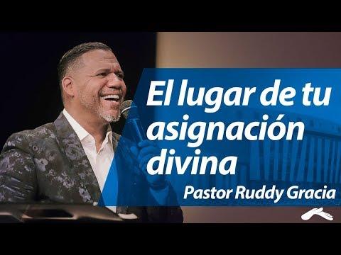 Ruddy Gracia - El lugar de tu asignación divina   Casa de Dios