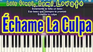 Luis Fonsi, Demi Lovato - Échame La Culpa (Easy Piano Tutorial | Lyrics)