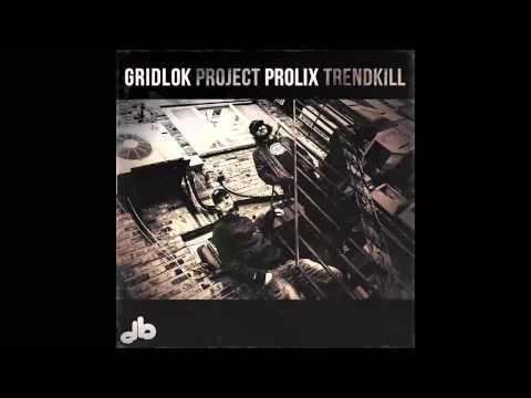 Gridlok & Prolix - Snowed In