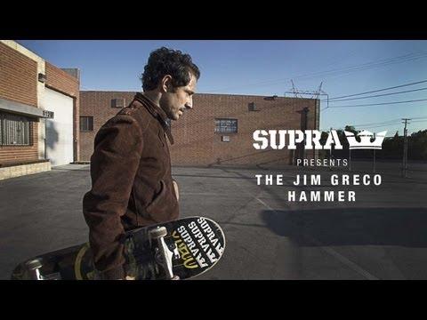 SUPRA Presents The Jim Greco Hammer