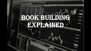 IPO Book Building Process Explained
