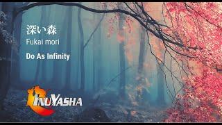 深い森-[Fukai Mori] Inuyasaha Ending 2 (Kanji/Romanji/English lyrics)