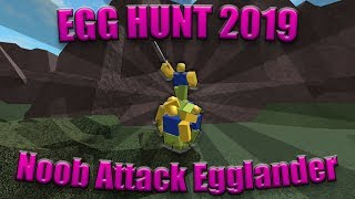How to Get the Noob Attack: Egglander | Roblox Egg Hunt 2019