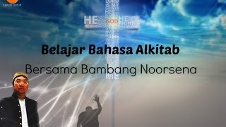 Bukti Keaslian Alkitab by Bambang Noorsena