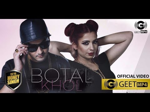 Botal Khol | Yo Yo Honey Singh | Jasmine Sandlas &Mafia Mundeer New Song 2017