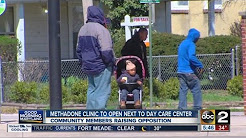 Methadone clinic to open next to day care center in Park Heights