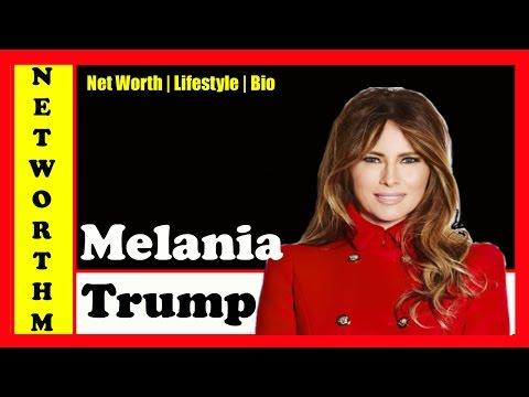 Melania Trump Net Worth 2017 | Donald Trump