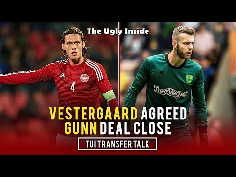 TUI Transfer Talk: Jannik Vestergaard agreed, Angus Gunn deal close | The Ugly Inside