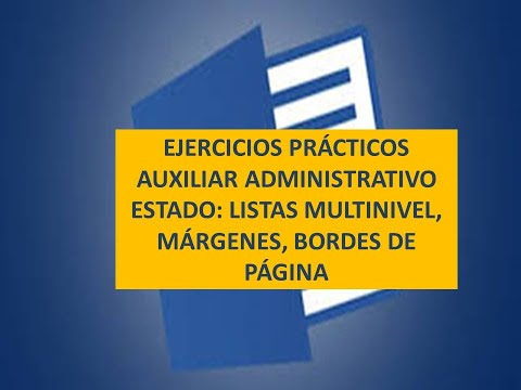 ejercicio-prÁctico:auxiliar-de-la-administraciÓn-estado:-propiedades-de-página-y-listas-multinivel