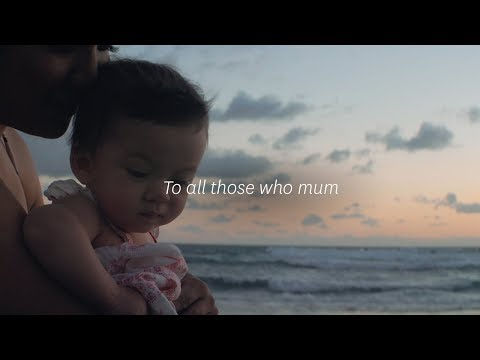 To all those who mum   Stockland Mother's Day 2018 #ThoseWhoMum