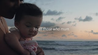 To all those who mum | Stockland Mother's Day 2018 #ThoseWhoMum