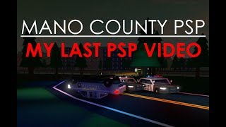 ROBLOX | Mano County PSP#5 | Possibly my last PSP video...